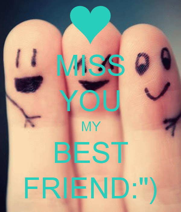 I Am Missing My Friends 50 I Miss My Best Frie...