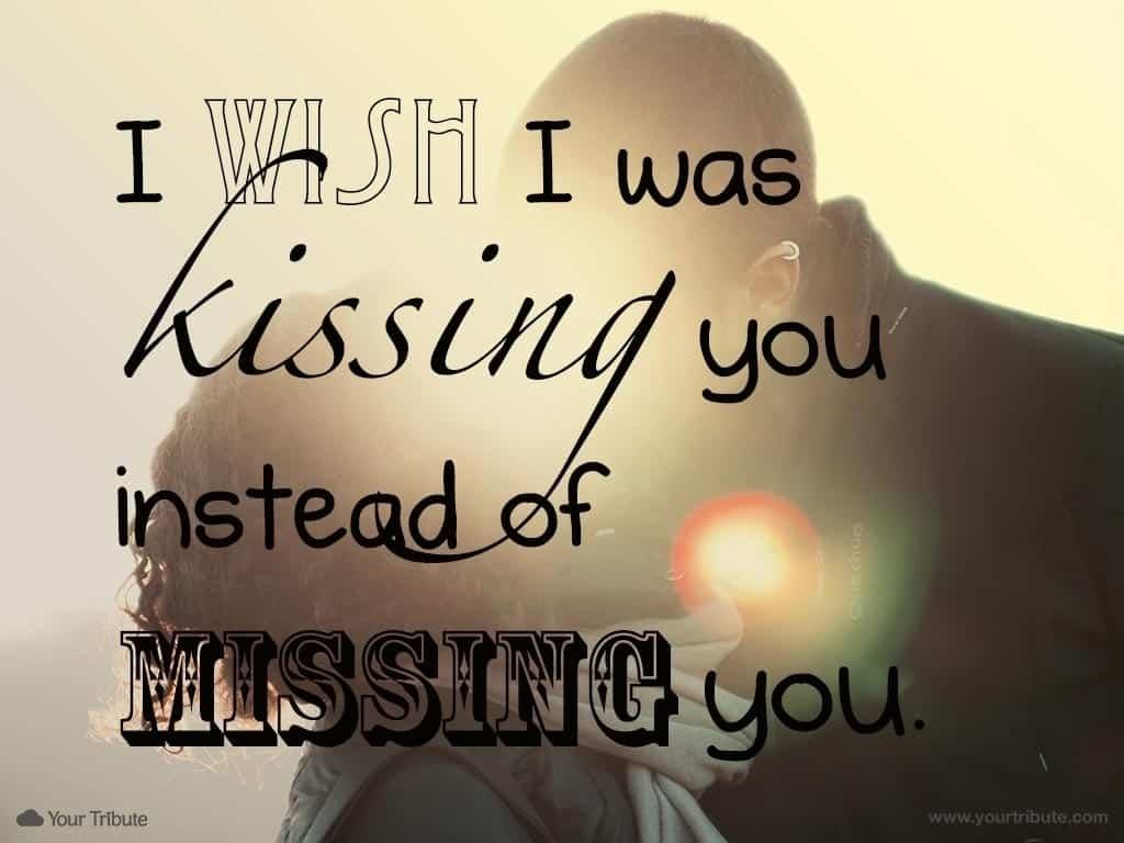 Missing love quotes for him