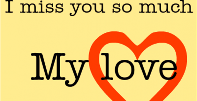 I Miss You so Much for him - I Miss You Quotes