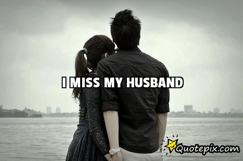 Missing My Husband Images and Wallpapers for Him - I Miss